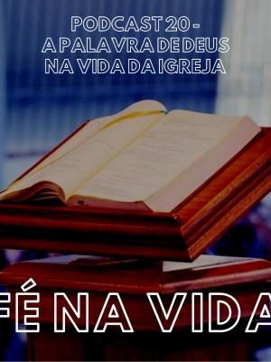 22. A Palavra de Deus na Vida da Igreja